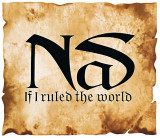 CD Nas – If I Ruled The World (Imagine That), original