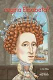 Cine a fost regina Elisabeta'/June Eding