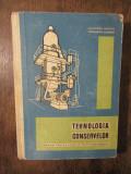 Tehnologia conservelor: Manual pentru școlile tehnice... - Dautner Martin...
