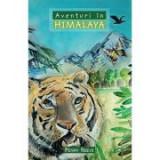 Aventuri in Himalaya COLECTIA Aventuri misionare - Penny Reeve