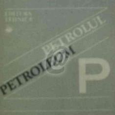 Din istoria industriei romanesti. Petrolul