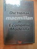 DICTIONAR MACMILLAN DE ECONOMIE MODERNA de SORICA SAVA
