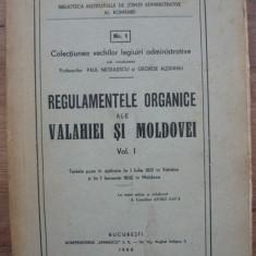 NEGULESCU / ALEXIANU - REGULAMENTELE ORGANICE ALE VALAHIEI SI MOLDOVEI - 1944