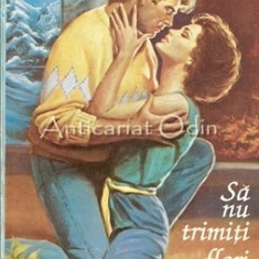 Sa Nu Trimiti Flori - Sandra Brown