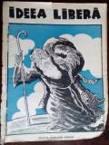IDEEA LIBERA, REVISTA SAPTAMANALA DE DOCTRINA SI POLEMICA NATIONALA (NR 18/1938)