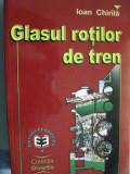 Glasul rotilor de tren (Rapid Bucuresti) - Ioan Chirila