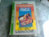 OTO-RINO-LARINGOLOGIE - DORIN SARAFOLEANU, GEORGE CHIRIAC