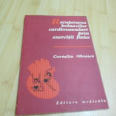 CORNELIU OBRASCU--RECUPERAREA BOLNAVILOR CARDIOVASCULARI PRIN EXERCITII FIZICE