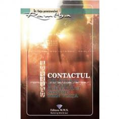 Contactul. Calatoria si scopul sufletului nostru prin viata - Ramtha