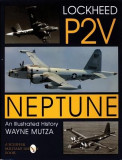 Lockheed P-2v Neptune an Illustrated History