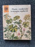 PLANTE MEDICINALE IN TERAPIA MODERNA - Peiulescu (Colectia Caleidoscop)