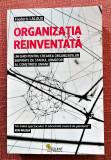 Organizatia reinventata. Editura Vellant, 2017 - Frederic Laloux