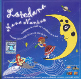 CD Copii: Loredana - Nana Nanino ( 2007, original, stare foarte buna - RAR )