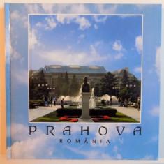 JUDETUL PRAHOVA , ROMANIA, EDITIE IN 4 LIMBI (ROMANA, ENGLEZA, FRANCEZA, ITALIANA)