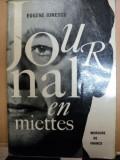 JOURNAL EN MIETTES - EUGENE IONESCO 1967