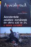Accidentele aviatice românești din ultima sută de ani, o istorie cumplită !