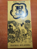 program teatrul bulandra 1974-elisabeta 1-liviu ciulei,g. patrichi,toma caragiu
