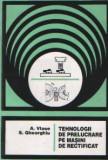 Tehnologii de prelucrare pe masini de rectificat - Indrumar de proiectare