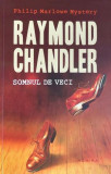 Somnul de veci Raymond Chandler