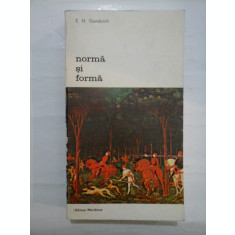 NORMA SI FORMA * Studii despre arta renasterii - E.H. Gombrich