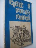 Legende geografice romanesti - Legende geografice romanesti