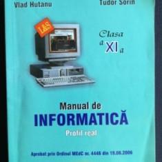 Manual de informatica profil real clasa a XI-a- Vlad Hutanu, Tudor Sorin