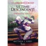 Assassin's Creed. Ultimii descendenti. Mormantul hanului - Mathew J. Kirby
