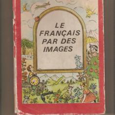 Le Francais par des Images - Maria Dumitrecu Brateș