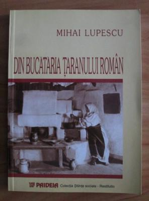 Mihai Lupescu - Din bucataria taranului roman - Paideia 2000 foto