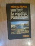 W2 Am fost la capatul Pamantului - Mircea Novac