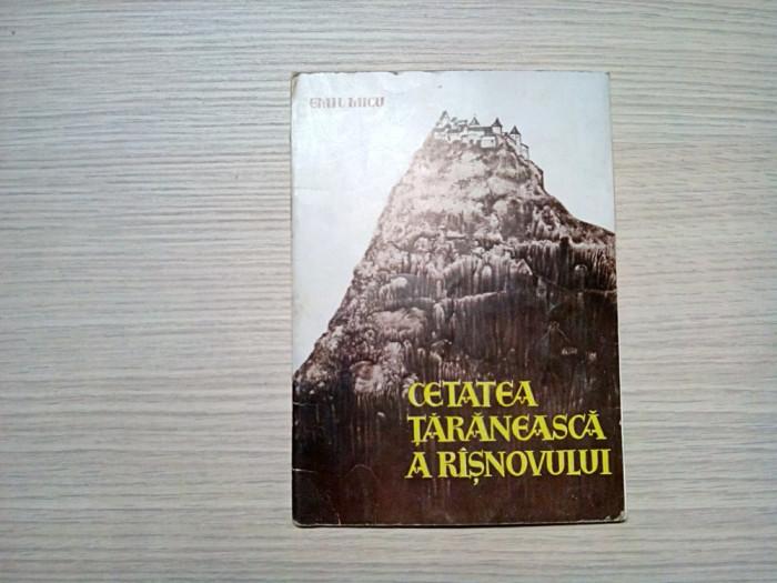 CETATEA TARANEASCA A RISNUVULUI -  Emil Micu -  Brasov, 1969,  40 p.