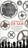 Automatul de sah/Robert Lohr, Rao