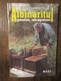 Albinăritul pentru începători - Franz Lampeitl