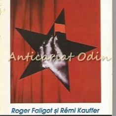 Serviciul Chinez Secret - Roger Faligot, Remi Kaufer