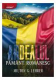 Ardealul, pământ românesc