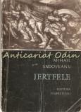 Jertfele - Mihail Sadoveanu