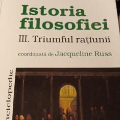ISTORIA FILOSOFIEI VOL III - TRIUMFUL RATIUNII - JACQUELINE RUSS,2000,238 PAG
