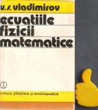 Ecuatiile fizicii matematice V.S. Vladimirov