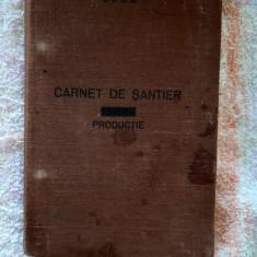 CARNET DE SANTIER PRODUCTIE SOVROMPETROL ,RARITATE .ANUL 1952