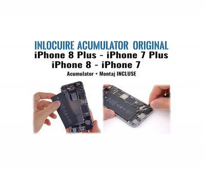 Inlocuire acumulator iPhone 8 8Plus iPhone7 7Plus foto