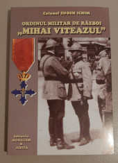 Eugen Ichim - Ordinul militar de razboi Mihai Viteazul foto