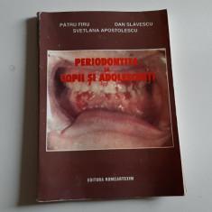 PERIODONTITA LA COPII SI ADOLESCENTI - PATRU FIRU