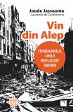 Vin din Alep | Joude Jassouma, Laurence de Cambronne, Niculescu