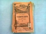 TARTUFFE - MOLIERE (COMEDIE IN 5 ACTE IN VERSURI)