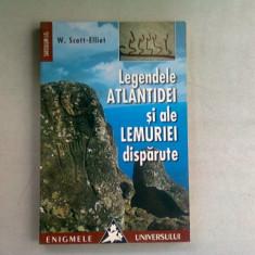 LEGENDELE ATLANTIDEI SI ALE LEMURIEI DISPARUTE - W. SCOTT ELLIOT