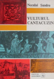 Vulturul cantacuzin – Neculai Sandru