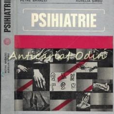 Psihiatrie - Petre Branzei, Aurelia Sirbu