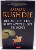 DOI ANI , OPT LUNI SI DOUAZECI SI OPT DE NOPTI de SALMAN RUSHDIE , 2015