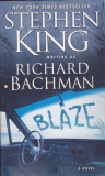 Carte in limba engleza: Stephen King (Richard Bachman) - Blaze ( in stare noua )