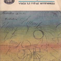 G. CALINESCU - VIATA LUI MIHAI EMINESCU ( BPT 1151 )